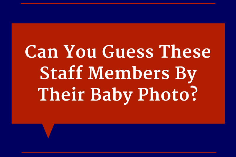 Quiz: Can you guess these staff members by their baby photos?
