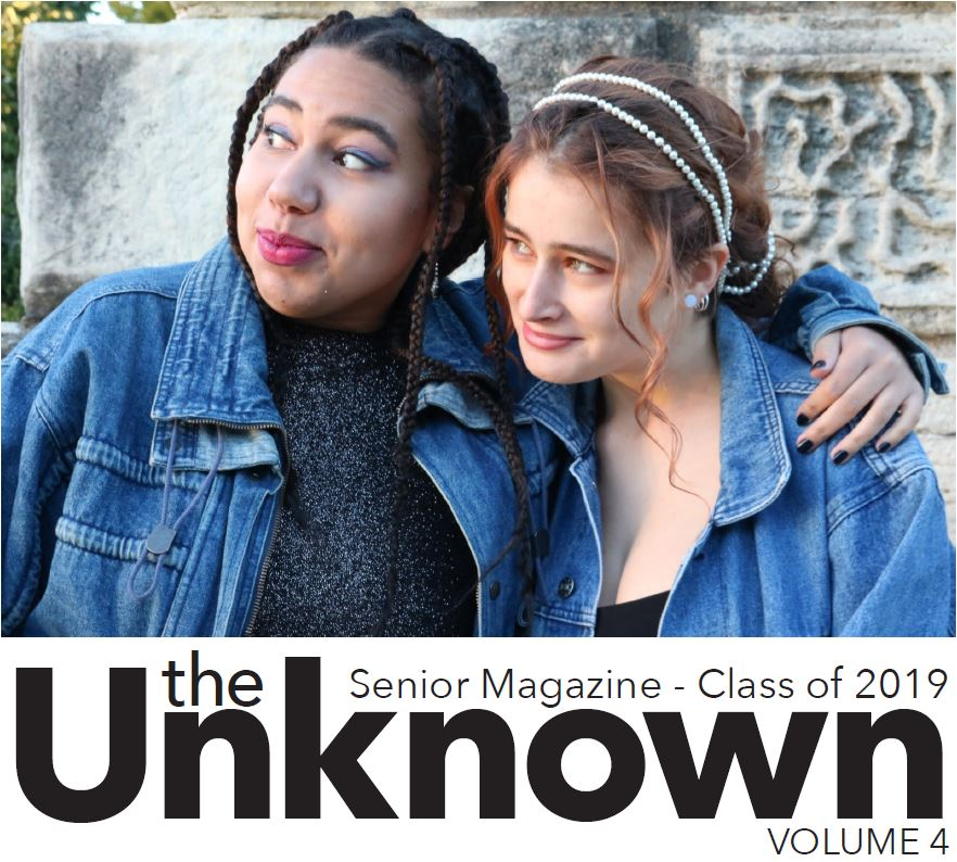 The Unknown: Class of 2019 senior magazine